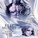 Stare Me Down: Stare Down, Book 1 Audiobook by Riley Murphy Narrated by Kai Kennicott, Wen Ross
