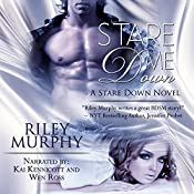 Stare Me Down: Stare Down, Book 1 | [Riley Murphy]