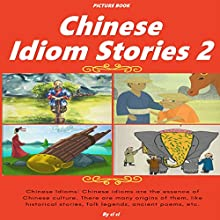 Chinese Idiom Stories 2 Audiobook by  ci ci Narrated by Christine Lay
