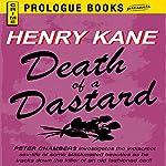 Death of a Dastard | Henry Kane