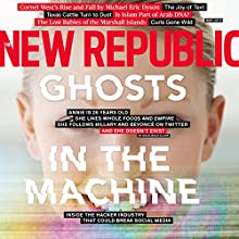 The New Republic, May 2015 (       UNABRIDGED) by The New Republic Narrated by Derek Shetterly