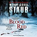 Blood Red: Mundy's Landing, Book One (       UNABRIDGED) by Wendy Corsi Staub Narrated by Allyson Ryan