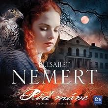 Röd Måne [Red Moon] Audiobook by Elisabet Nemert Narrated by Anna Maria Käll