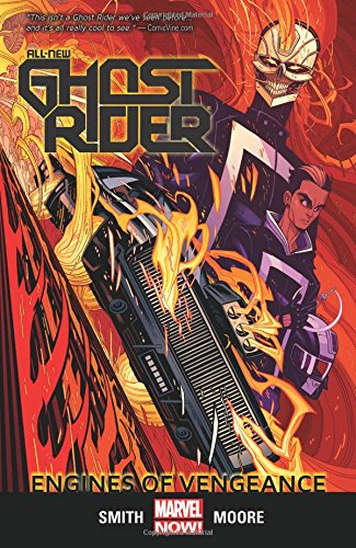 All-New Ghost Rider Volume 1: Engines ...