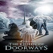The Queen of Doorways: The Doorways Saga 3 | Tim O'Rourke
