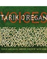 Tarik O'Regan: Voices