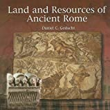 img - for Land and Resources of Ancient Rome (Primary Sources of Ancient Civilizations) book / textbook / text book