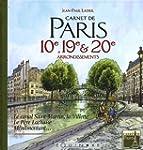 Carnet de Paris 10e, 19e et 20e arron...