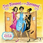 Too Blessed to Be Stressed 16-Month C...