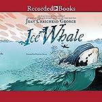 Ice Whale | Jean Craighead George