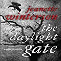 The Daylight Gate (       UNABRIDGED) by Jeanette Winterson Narrated by Nicola Barber