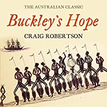 Buckley's Hope (       UNABRIDGED) by Craig Robertson Narrated by James Millar