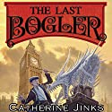 The Last Bogler: How to Catch a Bogle Audiobook by Catherine Jinks Narrated by Mandy Williams