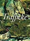 img - for Trafficke (The New Series) book / textbook / text book