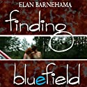 Finding Bluefield (       UNABRIDGED) by Elan Barnehama Narrated by Mozhan Marno