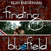 Finding Bluefield | [Elan Barnehama]
