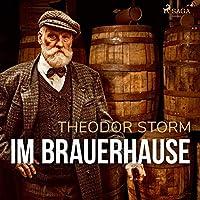 Im Brauerhause Hörbuch