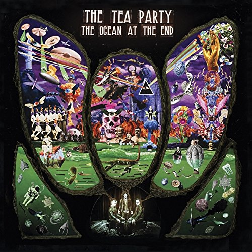 The Tea Party - The Ocean At The End - Zortam Music