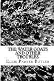 The Water Goats and Other Troubles