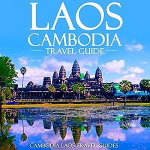 Laos Cambodia Travel Guide Audiobook