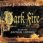 Dark Fire | C. J. Sansom