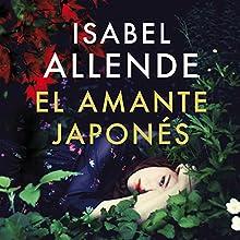 El amante japonés [The Japanese Lover] | Livre audio Auteur(s) : Isabel Allende Narrateur(s) : Jane Santos