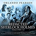 The Redacted Sherlock Holmes, Volume II Audiobook by Orlando Pearson Narrated by Steve White