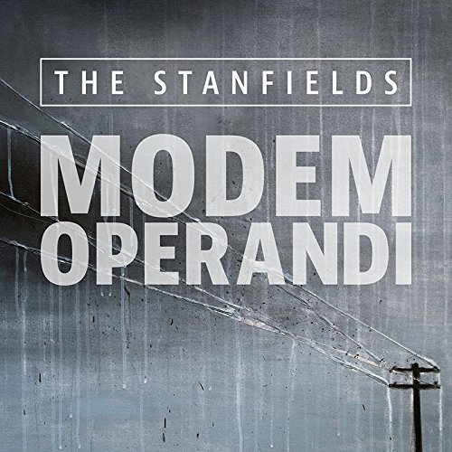 Modem Operandi by The Stanfields
