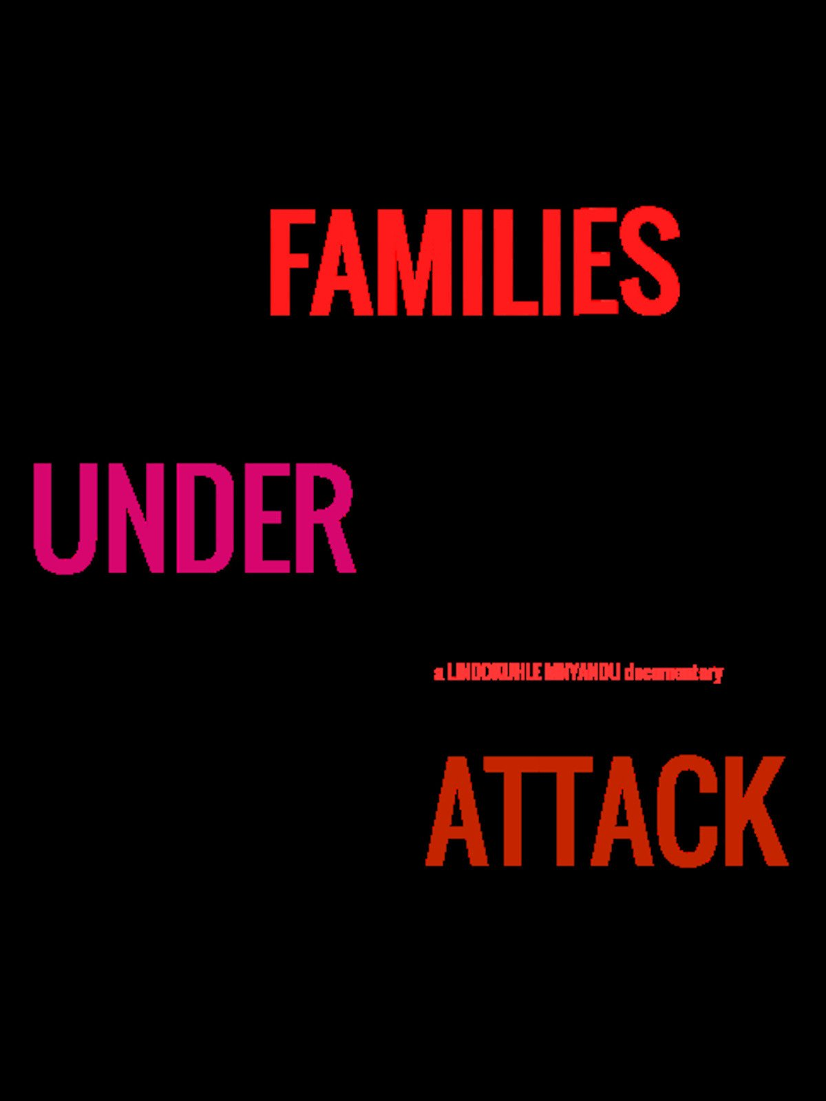 Families Under Attack