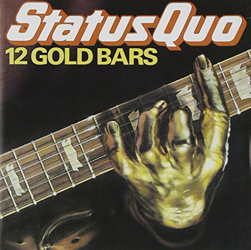 Status Quo - 12 Gold Bars V.1 - Zortam Music