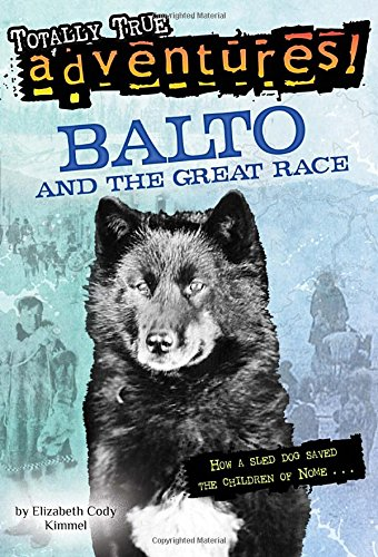 Balto and the Great Race (A Stepping Stone Book)