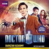 Doctor Who: Darkstar Academy: An 11th Doctor Original