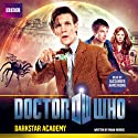 Doctor Who: Darkstar Academy: An 11th Doctor Original  by Mark Morris Narrated by Alexander Armstrong