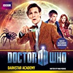 Doctor Who: Darkstar Academy: An 11th Doctor Original | Mark Morris