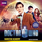 Doctor Who: Darkstar Academy: An 11th Doctor Original | [Mark Morris]