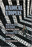 Radical Utopias: Walk to the End of the World, The Female Man, Triton (Walk to the End of the World/The Female Man/Triton)