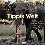 Tippis Welt: Die Lehrjahre unserer To...