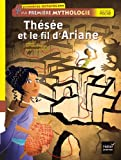 """Afficher """"Ma première mythologie n° 9 Thésée et le fil d'Ariane"""""""