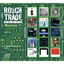 Rough Trade Electronic 2011