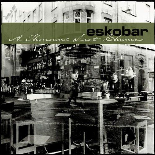 Eskobar-A Thousand Last Chances-(VVR1027862)-Limited Edition-2CD-FLAC-2005-k4 Download