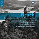 Bruch: Symphonies 1-3 / Concerto for two pianos