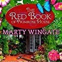The Red Book of Primrose House: Potting Shed Mysteries Series, Book 2 Audiobook by Marty Wingate Narrated by Erin Bennett