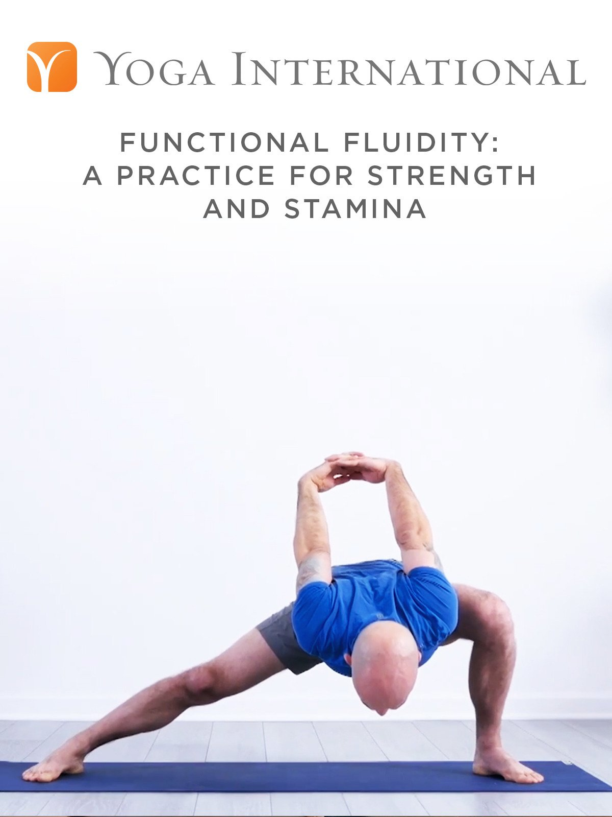 Functional Fluidity: A Practice for Strength and Stamina on Amazon Prime Instant Video UK