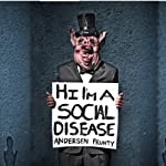 Hi I'm a Social Disease: Horror Stories | Andersen Prunty