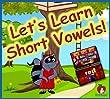Let's Learn Short Vowels! [Download]