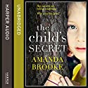 The Child's Secret Audiobook by Amanda Brooke Narrated by Kate Rawson