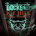 Locke & Key  by Joe Hill, Gabriel Rodriguez Narrated by Haley Joel Osment, Tatiana Maslany, Kate Mulgrew,  full cast
