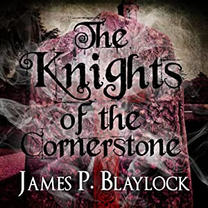 The Knights of the Cornerstone Audiobook