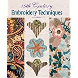 19th Century Embroidery Techniquesby Gail Marsh