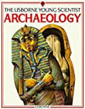 img - for Archaeology: The Usborne Young Scientist by Cork, Barbara (1986) Paperback book / textbook / text book